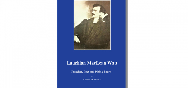 Former Glasgow Cathedral minister Rev. Dr. Lauchlan MacLean Watt (1867-1957) is a forgotten figure today, but he was considered one […]